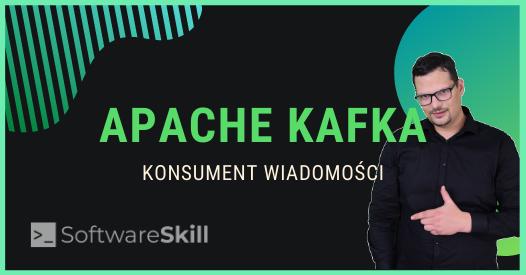 Konsument wiadomości w Apache Kafka