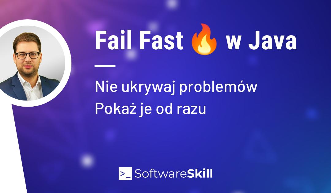 Fail Fast 🔥 w Java